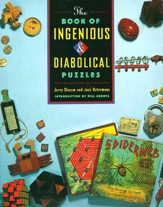The Book of Ingenious and Diabolical Puzzles